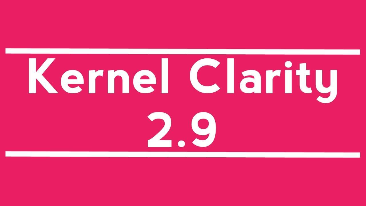 Kernel clarity 2.9