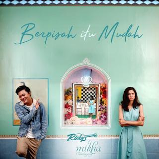 Lagu Rizky Febian Berpisah Itu Mudah Mp3 Feat. Mikha Tambayong Terbaru