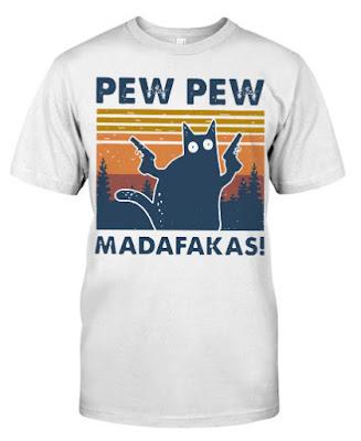 Cat Pew Pew Madafakas Vintage T SHIRT HOODIE SWEATSHIRT. GET IT HERE