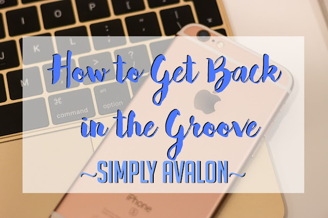 Back to School + How to Get Back in the Groove