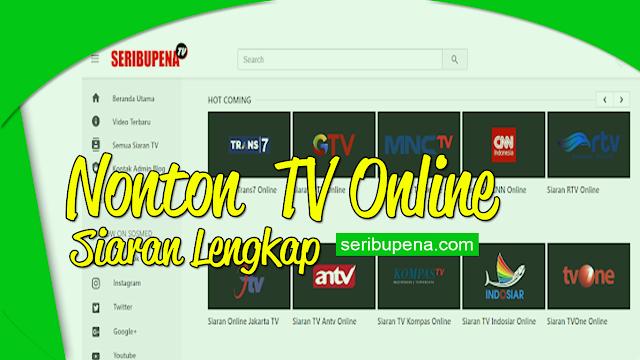 Asyiknya Nonton TV Online dengan Siaran Lengkap