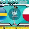 PREDIKSI BOLA SWEDEN VS POLAND RABU, 23 JUNI 2021