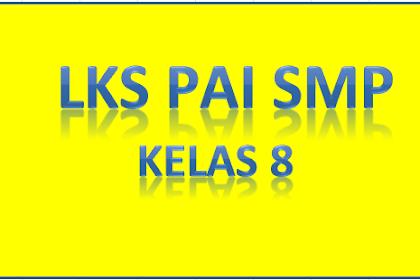 DOWNLOAD LKS PAI SMP KELAS 8