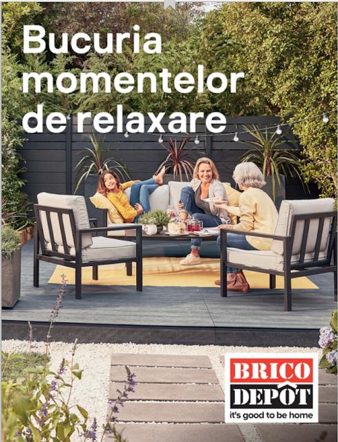 Catalog Brico Depôt  - Bucuria momentelor de relaxare