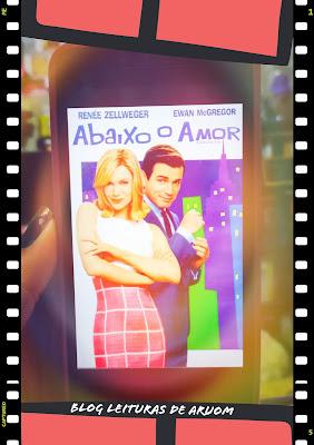 FILME: ABAIXO AO AMOR