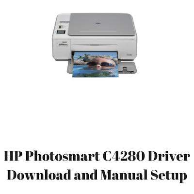 HP Photosmart C4280 Driver Download and Manual Setup