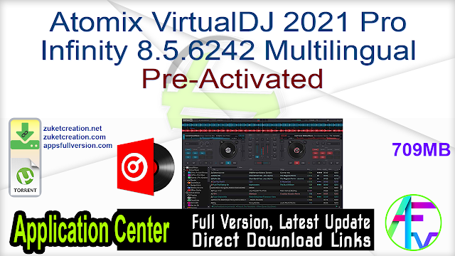 Atomix VirtualDJ 2021 Pro Infinity 8.5.6242 Multilingual Pre-Activated
