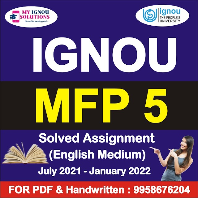 MFP 5 Solved Assignment 2021-22
