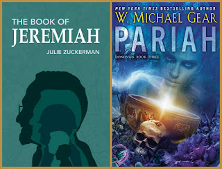 all about The Book of Jeremiah by Julie Zuckerman and Pariah by W. Michael Gear