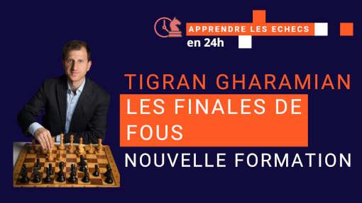 Recevez la formation du champion de France 2018 Tigran Gharamian pour progresser dans cette phase cruciale du jeu d'échecs