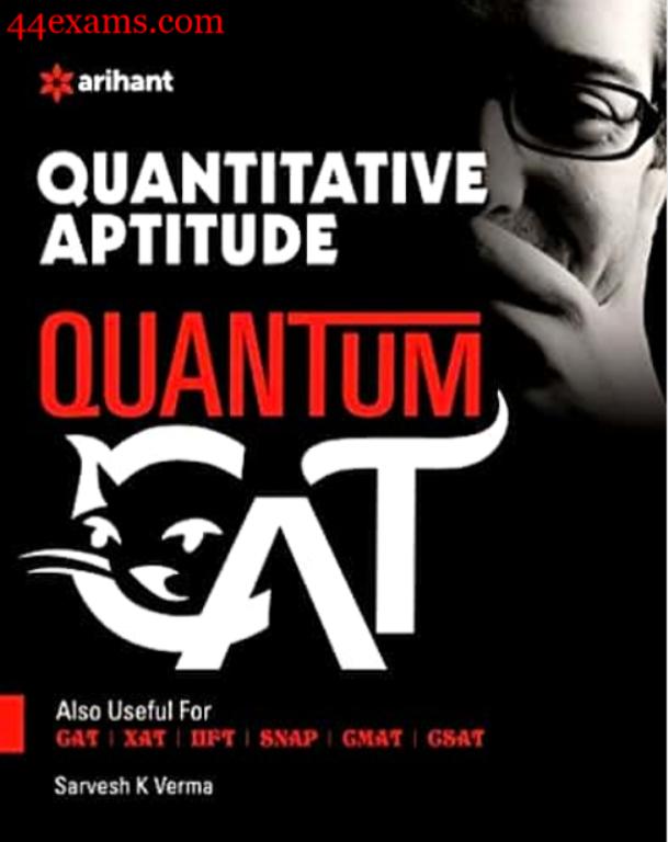 Arihant Quantitative Aptitude By Sarvesh K Verma : For CAT Exam PDF Book