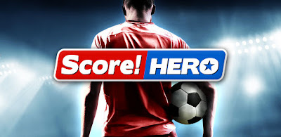 Download Game Score! Hero APK + MOD APK (unlimited money & energy) gilaandroid.com