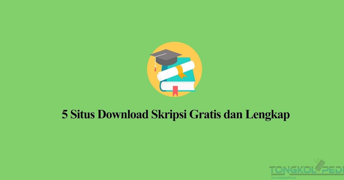 Butuh Referensi Skripsi 5 Situs Download Skripsi Gratis Dan Lengkap