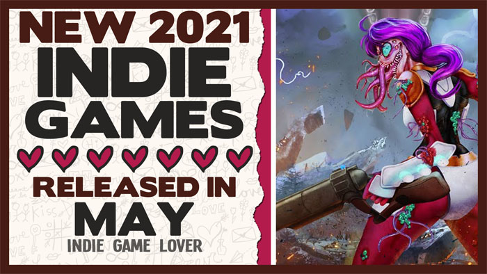 New Indie Games ❤ May 2021   Part 3
