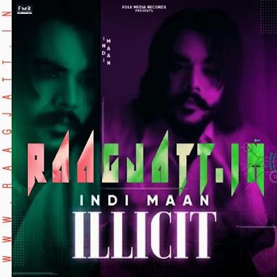 Illicit by Indi Maan lyrics