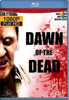 El Amanecer De Los Muertos 2004 [1080p BRrip] [Latino-Inglés] [GoogleDrive] RafagaHD