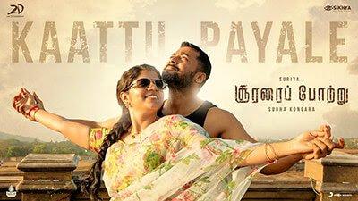 Kaattu Payale Lyrics – Soorarai Pottru | Dhee - Lyrics Mania