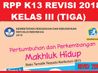 RPP KELAS 3 TEMA 1 SD/MI KURIKULUM 2013 REVISI 2018