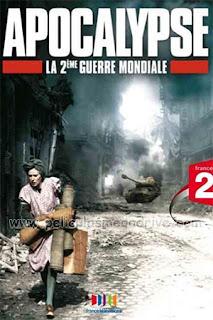 Apocalipsis: La Segunda Guerra Mundial (2009) [Latino-Castellano] [720P] [Hazroah]