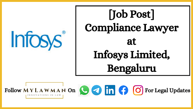 [Job Post] Compliance Lawyer at Infosys Limited, Bengaluru [Apply Soon]