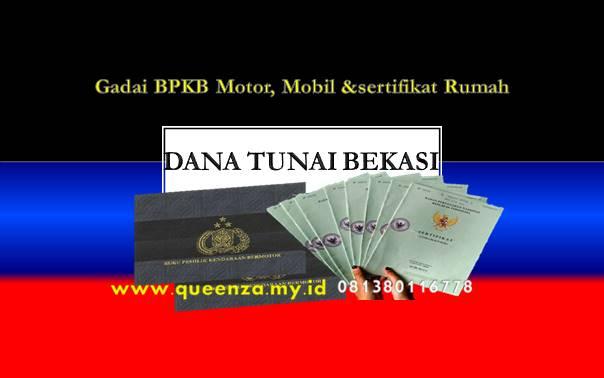 Butuh Dana Tunai Terdekat Daerah Kota dan Kabupaten Bekasi