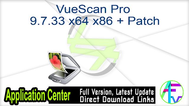 VueScan Pro 9.7.33 x64 x86 + Patch