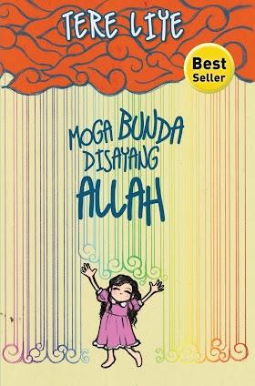 Download Novel Moga Bunda Disayang Allah -Tere Liye