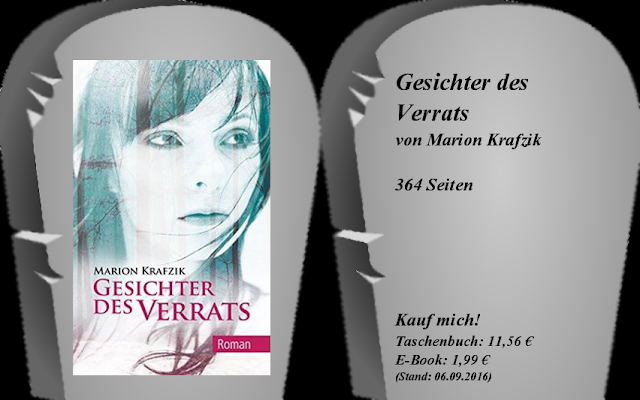 https://www.amazon.de/Gesichter-Verrats-Marion-Krafzik/dp/1519794673/ref=sr_1_1?ie=UTF8&qid=1473875882&sr=8-1&keywords=gesichter+des+verrats