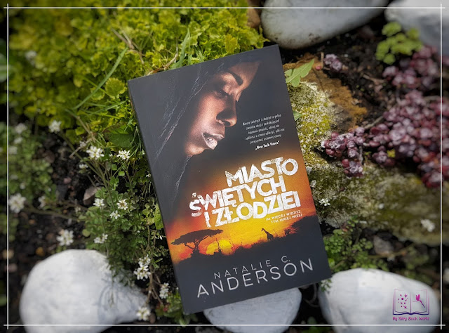 Natalie C. Anderson - Miasto świętych i złodziei