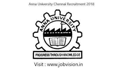Anna University Chennai Recruitment 2018