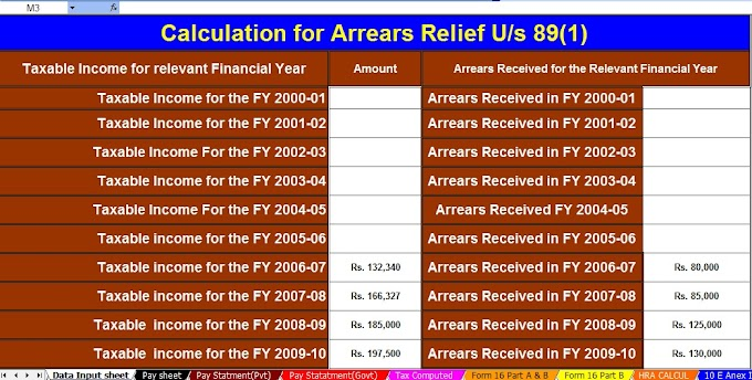 DOWNLOAD AUTOMATED INCOME TAX 89(1) ARREARS RELIEF CALCULATOR  WITH FORM 10E FROM THE F.Y.2000-01 TO FY 2020-21