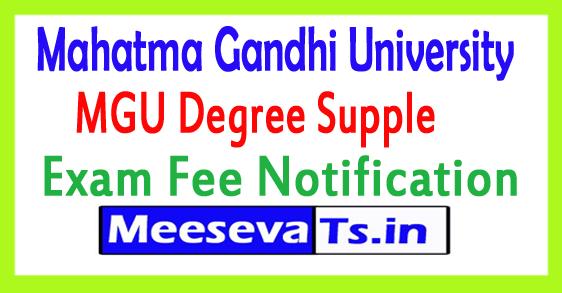 Mahatma Gandhi University Degree Supple Exam Fee Notification 2017