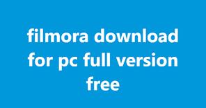 filmora download for pc full version free