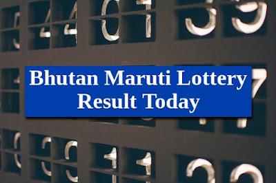 Bhutan Maruti Lottery Result Today