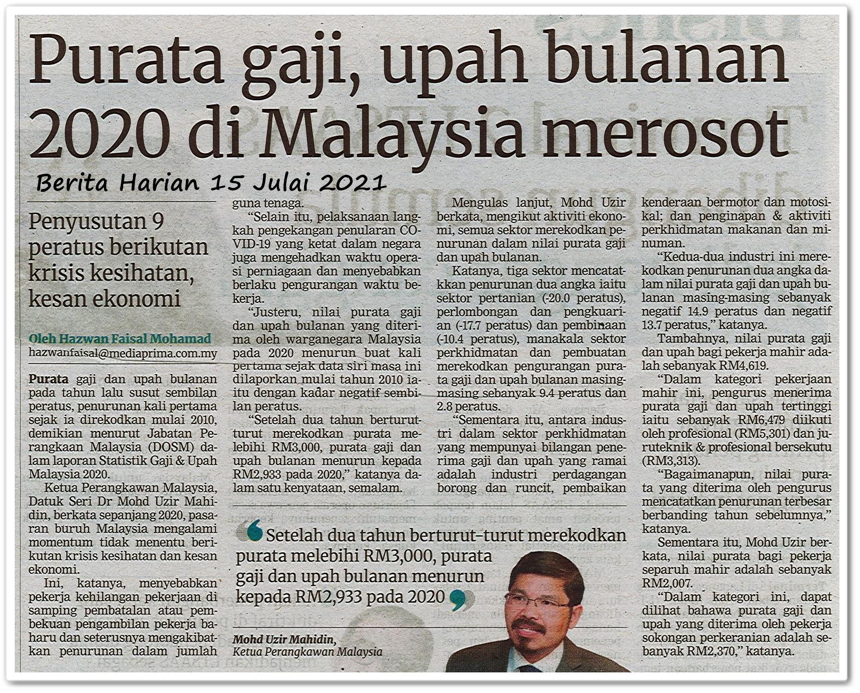 Purata gaji, upah bulanan 2020 di Malaysia merosot - Keratan akhbar Berita Harian 15 Julai 2021