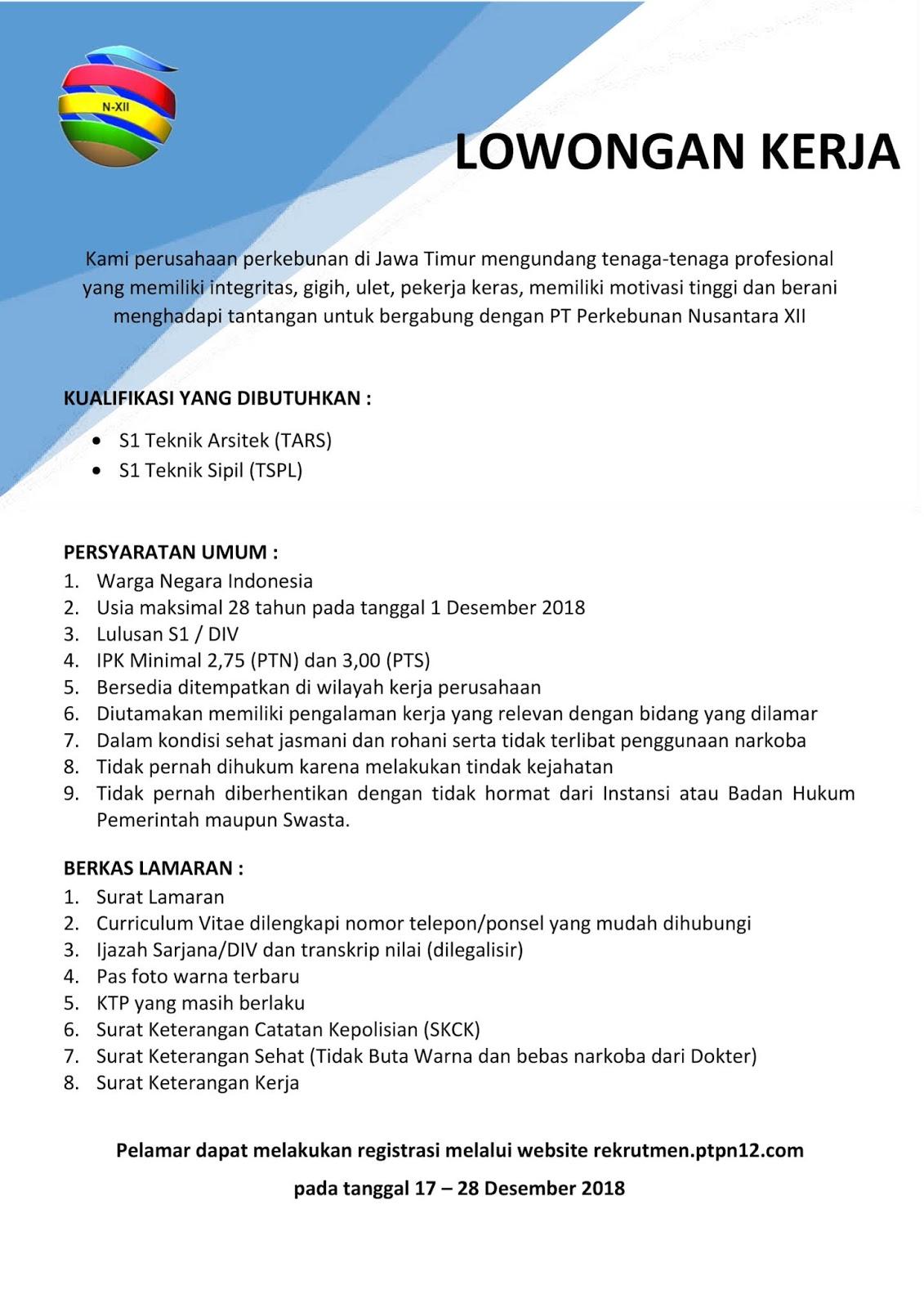 Lowongan Kerja Pt Perkebunan Nusantara Xii Deadline 28 Desember 2018 Rekrutmen Dan Lowongan Kerja Bulan Februari 2021