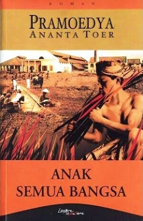 Download ebook Novel Anak Semua Bangsa by. Pramoedya Ananta Toer pdf