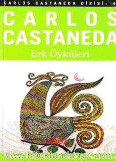 Carlos Castaneda - #4 - Erk Öyküleri
