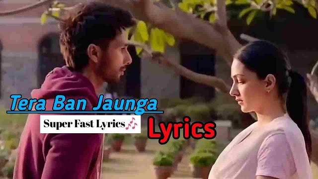 Tera Ban Jaunga Song Lyrics - Arijit SIngh
