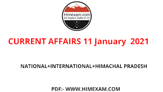 Daily Current Affairs 11 January  2021