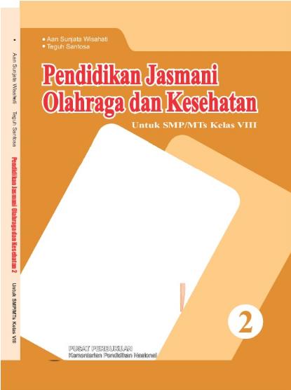 Download Buku Siswa KTSP SMP dan MTs Kelas 8 Pendidikan Jasmani Olahraga dan Kesehatan 2