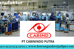 Lowongan Kerja PT Cabinindo Putra Indonesia 2021