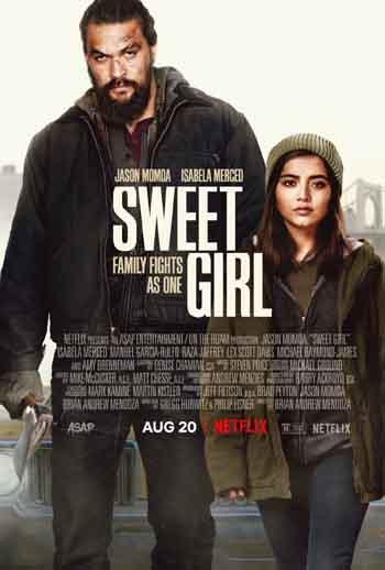 Sweet Girl 2021 480p 300MB BRRip Dual Audio [Hindi - English] MKV