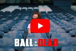 Ball Of The Dead (Indonesia subtitle) film ploy narin
