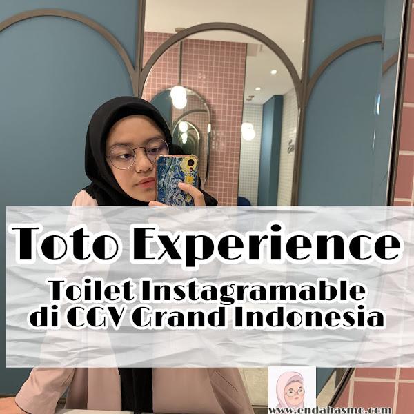 Ngobrolin Toto Experience : Toilet Instagramable di CGV Grand Indonesia