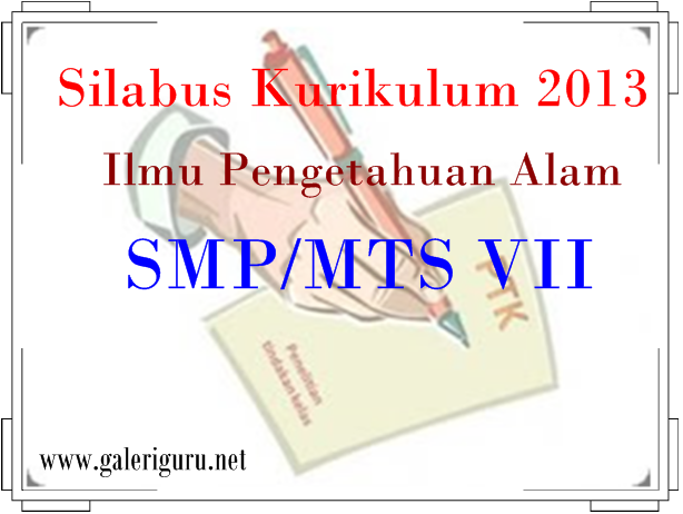 Silabus Kurikulum 2013 Ilmu Pengetahuan Alam Kelas SMP/MTS VII