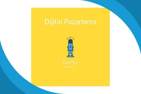 Dijital Pazarlama Podcast