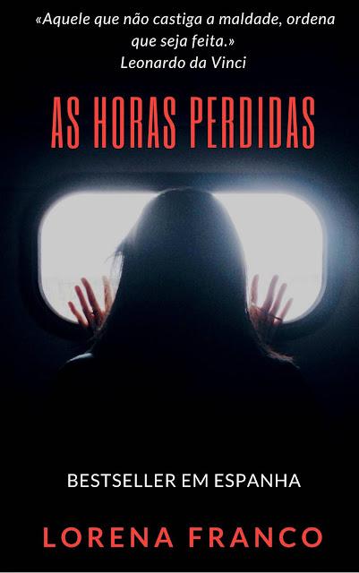 As horas perdidas - Lorena Franco