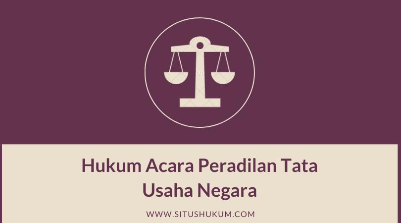 Hukum Acara Peradilan Tata Usaha Negara