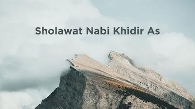 Sholawat Nabi Khidir As